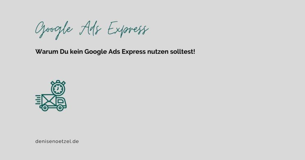 Kein-Google-Ads-Express-nutzen