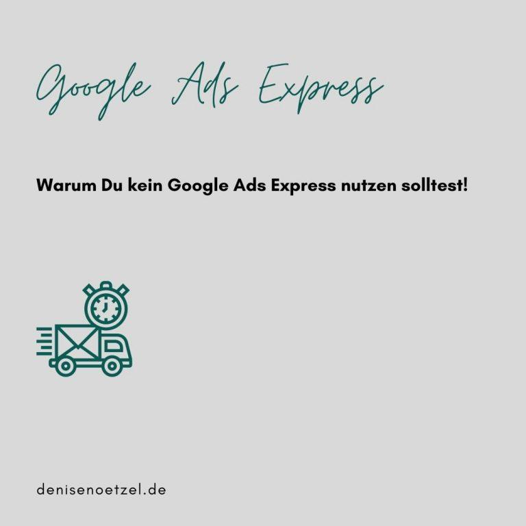 Warum-Du-kein-Google-Ads-Express-nutzen-solltest