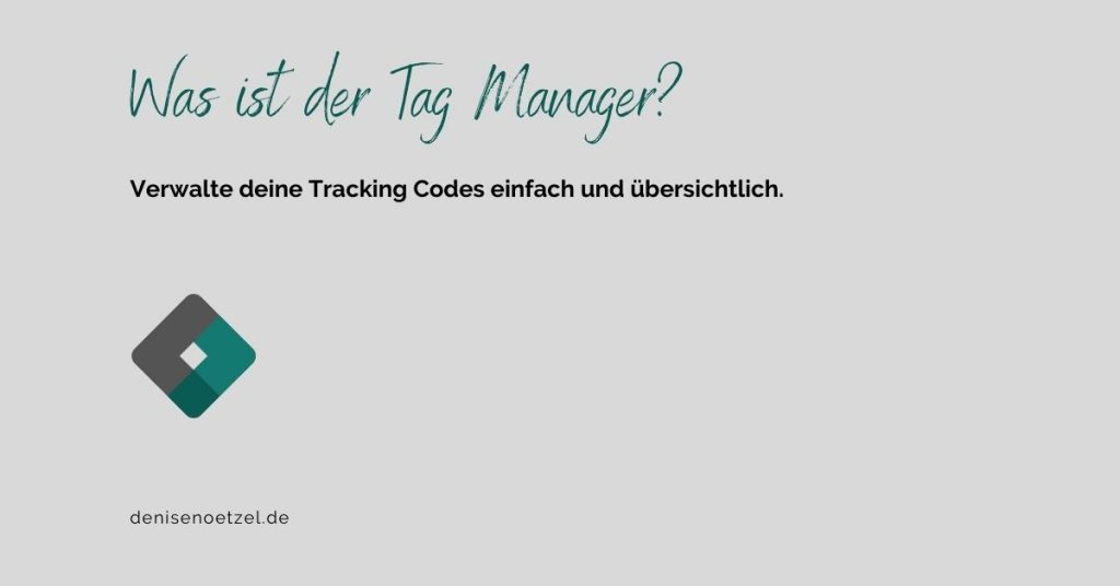 Was ist der Tag Manager?
